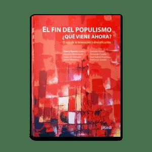 El Fin del populismo que viene ahora