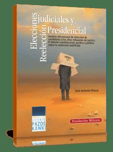 Elecciones Judiciales 2017 y Reeleccion Presidencial