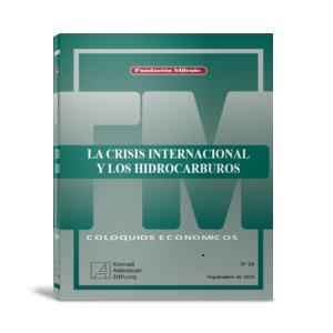 Coloquio económico 19 La crisis internacional y los hidrocarburos