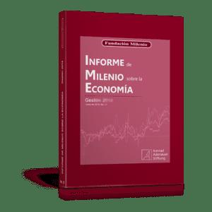 Informe de Milenio sobre la Economía gestión 2015, No. 38 ...