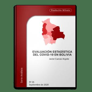 Analisis No. 26. Evaluacion estadistica del Covid 19 en Bolivia