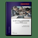 El reto de la educación (Parte II) Currículum y formación docente